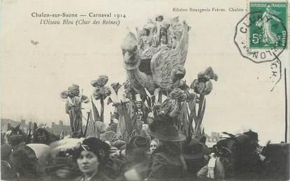 """CPA FRANCE 71 """" Chalon sur Saône, Le carnaval de 1914, l'oiseau bleu """"."""