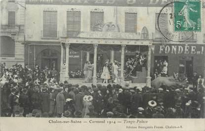 """CPA FRANCE 71 """" Chalon sur Saône, Le carnaval de 1914, Tango Palace""""."""
