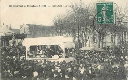 """CPA FRANCE 71 """" Chalon sur Saône, Le carnaval de 1909, Grand Lavatory""""."""