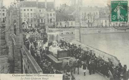 """CPA FRANCE 71 """" Chalon sur Saône, Le carnaval de 1914, Le petit chaperon rouge""""."""