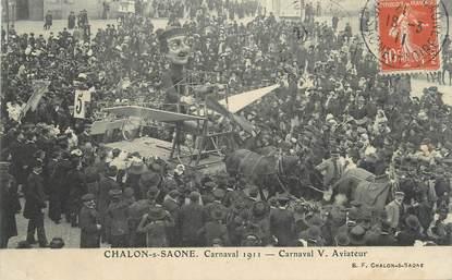 """CPA FRANCE 71 """" Chalon sur Saône, Le carnaval de 1911, Aviateur""""."""