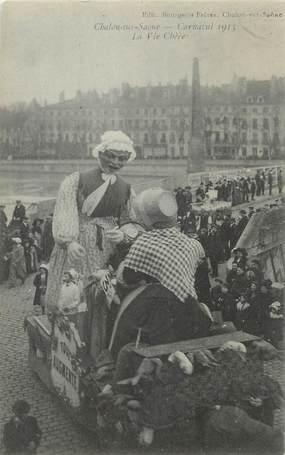 """CPA FRANCE 71 """" Chalon sur Saône, Le carnaval de 1913, La vie chère"""";"""