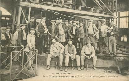"""CPA FRANCE 71 """"Montceau les Mines, Mineurs"""". /MINE"""