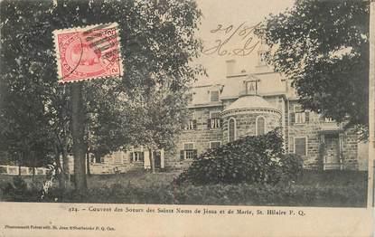 """CPA CANADA """"Couvent des soeurs des Saint Noms de Jésus, Saint Hilaire"""""""