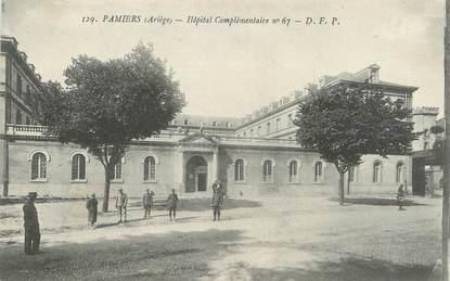 """CPA FRANCE 09 """" Pamiers, Hôpital complémentaire """"."""