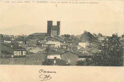 """CPA FRANCE 09 """" Pamiers, Tours de l'église Notre Dame du Camp et pyrénées""""."""