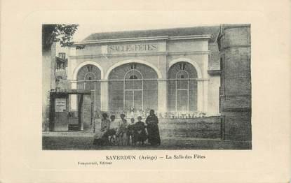 """CPA FRANCE 09 """" Saverdun, La salle des fêtes""""."""