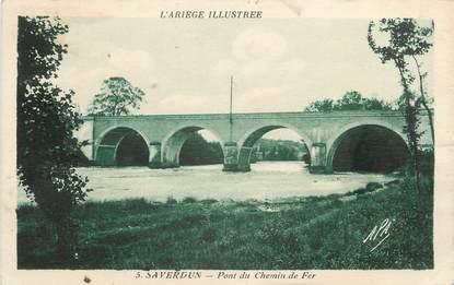 "CPA FRANCE 09 "" Saverdun, Pont du chemin de fer""."