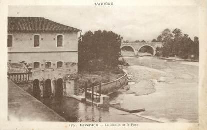 """CPA FRANCE 09 """" Saverdun, Le moulin et le pont""""."""