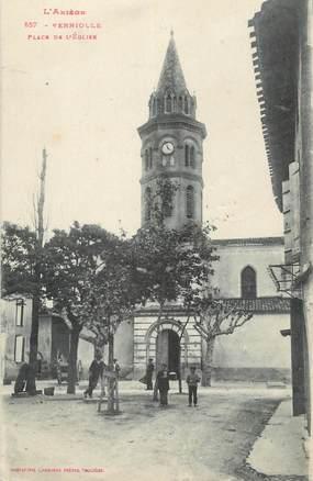 """CPA FRANCE 09 """" Verniolle, Place de l'église""""."""