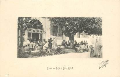"CPA TUNISIE ""Tunis, Café à Bab Djedid"""