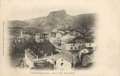 "CPA FRANCE 09 "" Tarascon, Haute ville""."