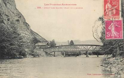 """CPA FRANCE 09 """" Ussat les Bains, Pont sur l'ariège""""."""
