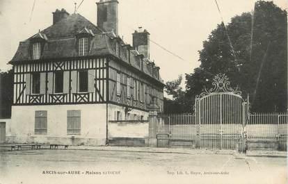 """CPA FRANCE 10 """"Arcis sur Aube, Maison Savouré""""."""