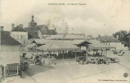 """CPA FRANCE 10 """"Arcis sur Aube, Le marché couvert""""."""
