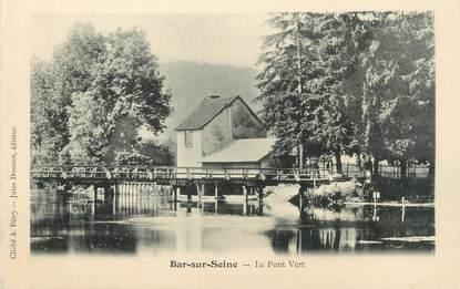 """CPA FRANCE 10 """" Bar sur Seine, Le pont vert""""."""