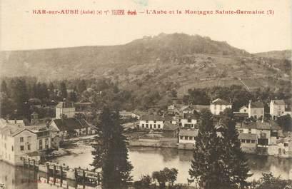"""CPA FRANCE 10 """" Bar sur Aube, L'Aube et la montagne Ste Germaine""""."""