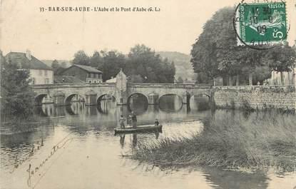 """CPA FRANCE 10 """" Bar sur Aube, L'Aube et le pont d'Aube""""."""