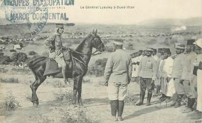 """CPA MAROC """"Le Général Lyautey à Oued Ifran"""""""