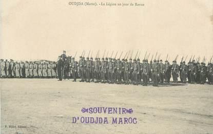 "CPA MAROC ""Oudjda, La légion un jour de Revue"""