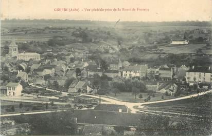 """CPA FRANCE 10"""" Cunfin, Vue générale prise de la route de Fontette""""."""