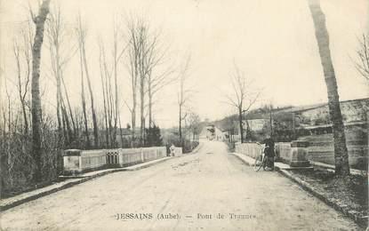 """CPA FRANCE 10"""" Jessains, Pont de Trannes""""."""