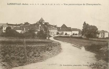 """CPA FRANCE 10 """" Landreville, Vue panoramique de Champmoulin""""."""