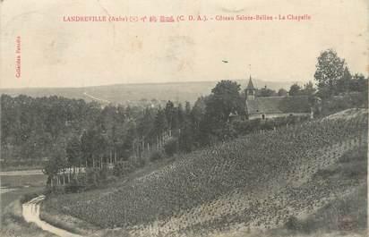 """CPA FRANCE 10 """" Landreville, Côteau Ste Beline, la Chapelle""""."""
