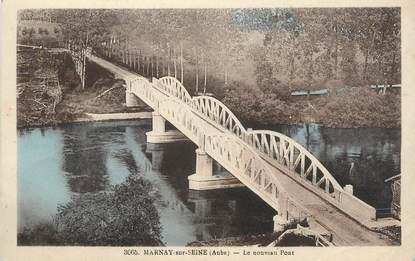 """CPA FRANCE 10 """" Marnay sur Seine, Le nouveau pont""""."""