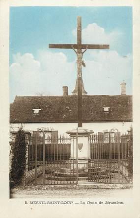 """CPA FRANCE 10 """" Mesnil St Loup, La croix de Jérusalem""""."""