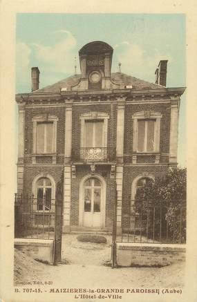 """CPA FRANCE 10 """" Maizières la Grande Paroisse, L'Hôtel de Ville""""."""