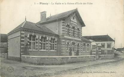 """CPA FRANCE 10 """" Plancy, La Mairie et la maison d'école de filles""""."""