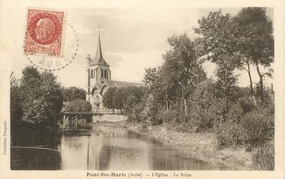"""CPA FRANCE 10 """" Pont Ste Marie, L'église, la Seine""""."""
