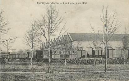 """CPA FRANCE 10 """" Romilly sur Seine, Les ateliers de l'Est""""."""
