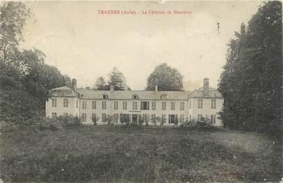 """CPA FRANCE 10 """"Trannes, Le château de Beaulieu""""."""
