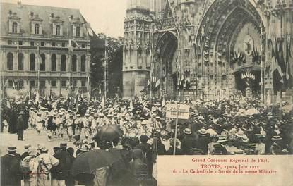 """CPA FRANCE 10 """" Troyes, Grand concours régional de l'Est, La cathédrale, sortie de la messe militaire""""."""