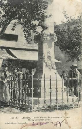"""CPA FRANCE 11 """" Alzonne, Statue élevée à la mémoire de Vialatte, Maire, Conseiller général""""."""