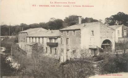"""CPA FRANCE 11 """"Brousse, L'usine électrique""""."""