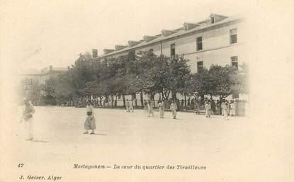 """CPA ALGERIE """"Mostaganem, la cour du quartier des Tirailleurs"""""""