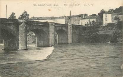"""CPA FRANCE 11 """" Campagne, Pont sur l'Aude""""."""
