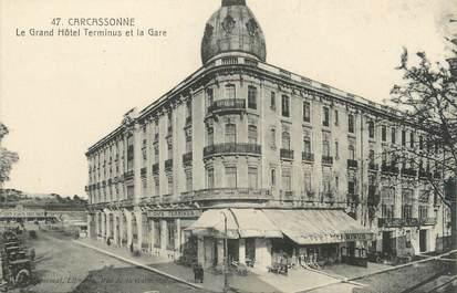 """CPA FRANCE 11 """" Carcassonne, Le Grand Hôtel Terminus et la gare""""."""