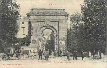 """CPA FRANCE 11 """" Carcassonne, Porte des Jacobins""""."""