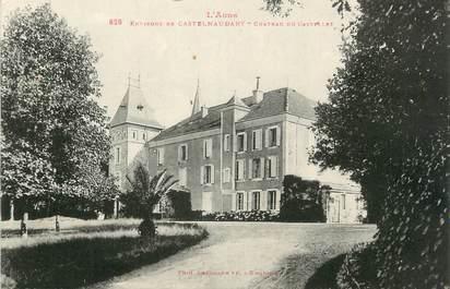 """CPA FRANCE 11 """" Castelnaudary, Château du Castellet""""."""