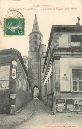 """CPA FRANCE 11 """" Castelnaudary, Le clocher de l'église St Michel""""."""