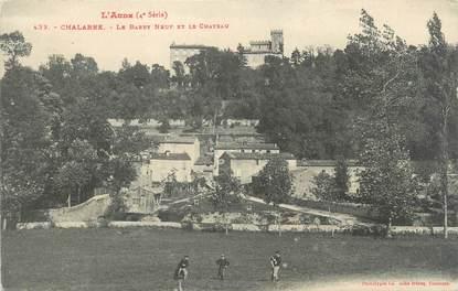 """CPA FRANCE 11 """" Chalabre, Le Barry Neuf et le Château""""."""