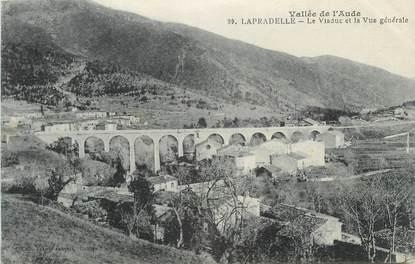 """CPA FRANCE 11 """"Lapradelle, Le viaduc et la vue générale""""."""