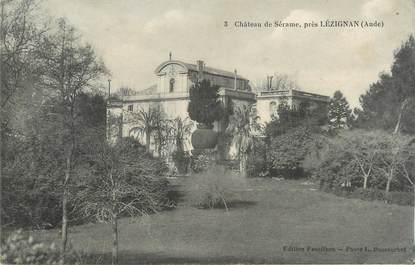 """CPA FRANCE 11 """"Lézignan, Le château de Sérame""""."""