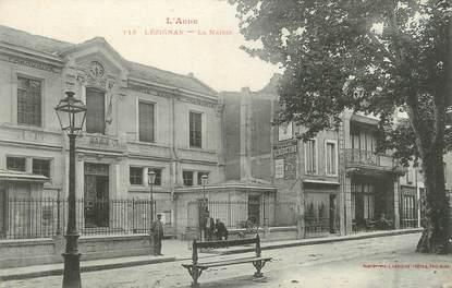 """CPA FRANCE 11 """"Lézignan, La Mairie""""."""