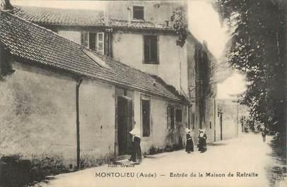 """CPA FRANCE 11 """" Montolieu, Entrée de la maison de retraite""""."""