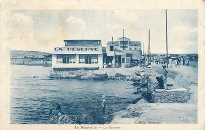 """CPA FRANCE 11 """"Port la Nouvelle, La réserve"""""""